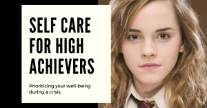 SELF CARE FOR HIGH ACHIEVERS